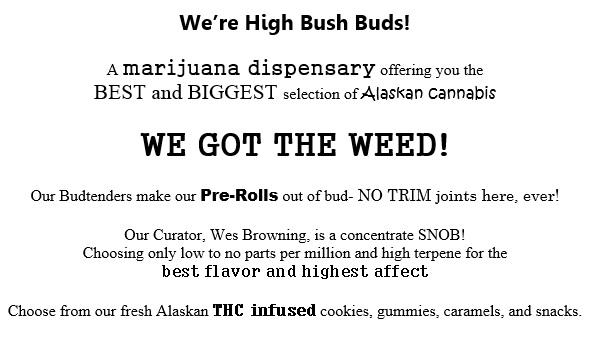 Highbush Buds – Alaskan Cannabis Retail Store